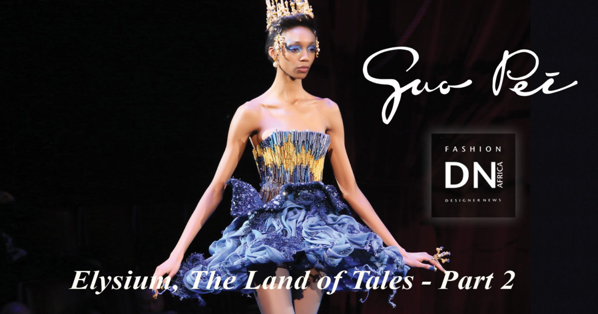 AFRICAN-FASHION-STYLE-MAGAZINE-Guo-Pei-SS18-Couture-Elysium--The-Land-of-Tales-GUO-PEI-DN-AFRICA-STUDIO-24-NIGERIA