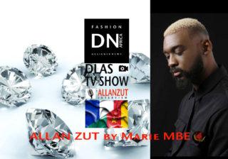 AFRICAN FASHION STYLE MAGAZINE- Allan ZUT - MARIE MBE-DN AFRICA-STUDIO 24 NIGERIA - DLAS TV SHOW