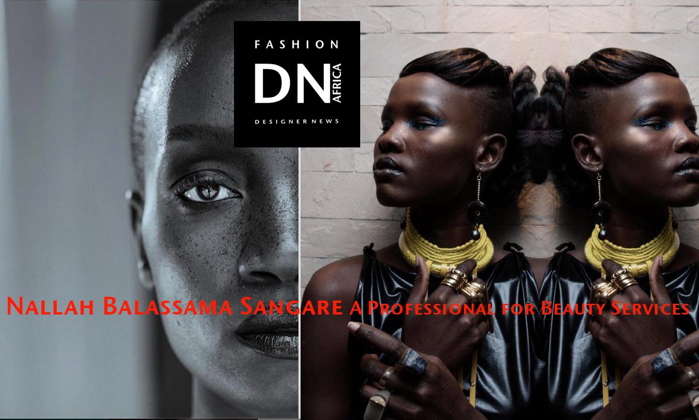 AFRICAN FASHION STYLE MAgazine - Nallah Balassama Sangaré -mua-make up artist- DN AFRICA-STUDIO 24 NIGERIA