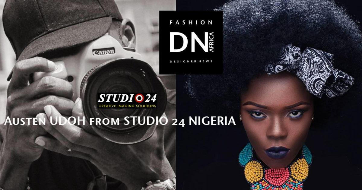 AFRICAN FASHION STYLE MAGAZINE - AUSTEN UDOH-STUDIO 24 NIGERIA - DN AFRICA