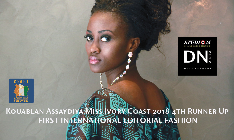MISS COTE D'IVOIRE 2018 -AFRICAN FASHION STYLE MAGAZINE - MISS IVORY COAST 2018 - MISS MARIE-DANIELLE SUY FATEM - 4th RUNNER UP Kouablan-Assaydiya - DN AFRICA - STUDIO 24 NIGERIA - CHEVEUX CHERIE