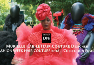 -Model Mariame Sakanoko - AFRICAN FASHION STYLE MAGAZINE - FASHION WEEK 2018 MURIELLE KABILE - HAIR Couture - COLLECTION FUSION - JARDIN PRIVE CANAL PLUS - Media Partner DN MAG, DN AFRICA -STUDIO 24 NIGERIA