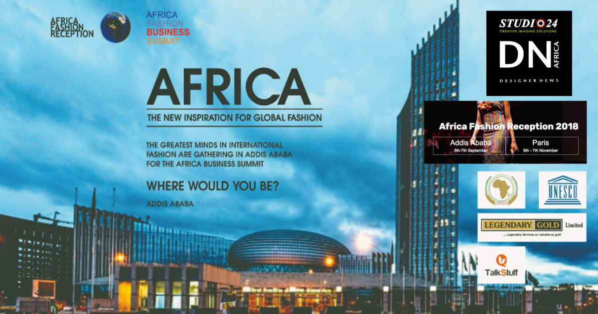AFRICAN FASHION STYLE MAGAZINE - AFRICAN FASHION RECEPTION 18 4TH EDITION-ADDIS ABEBA - PARIS - LEGENDARY GOLD - LEXY MOJO-EYES - Media Partner DN MAG, DN AFRICA-STUDIO 24 NIGERIA - STUDIO 24 INTERNATIONAL