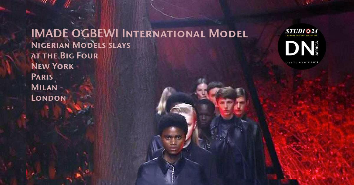 AFRICAN FASHION STYLE MAGAZINE - AFRICA- NIGERIA'S NEXT SUPER MODELS 2018 - CEO OWNER JOAN OKORODUDU - Media Partner DN MAG, DN AFRICA-STUDIO 24 NIGERIA - CEO OWNER COLVI LIMITED - Ifeanyi Christopher Oputa - STUDIO 24 INTERNATIONAL- Photographer Dan NGU - Imade OBEWI NNSM 2011 WINNER 9 EDITION - Hermes F/W 18