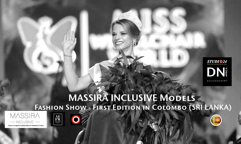 AFRICAN FASHION STYLE MAGAZINE- MASSIRA INCLUSIVE 2018 1st EDITION Models - ORGANIZER Studio FDO by Rex Christy Fernando - Colombo - Road Marine Drive Skri Lanka -DN AFRICA - STUDIO 24 NIGERIA - Asian & European Fashion Week in Colombo