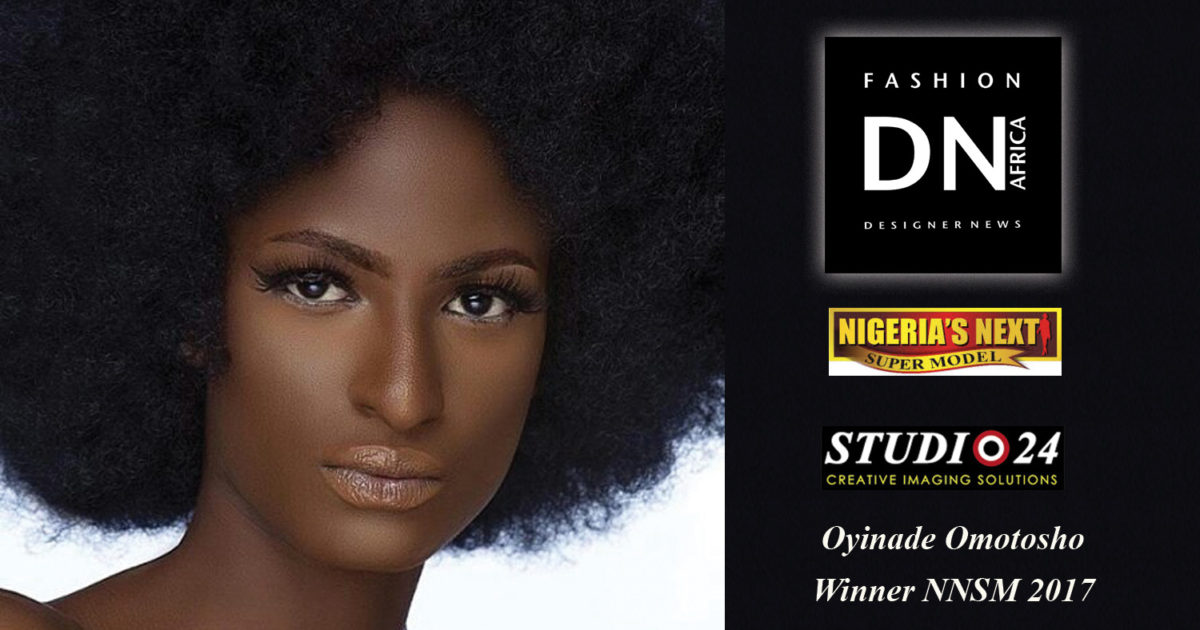 AFRICAN FASHION MAGAZINE-NNSM-Nigerias-Next-Super-Model-Season-11-2017-NNSM-Winner-Oyinade-Omotosho