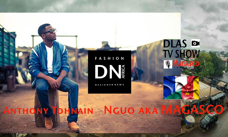 AFRICAN FASHION STYLE MAGAZINE-Magasco aka Bamenda Boy-Tohnain Anthony Nguo - MARIE MBE-DN AFRICA-STUDIO 24 NIGERIA - DLAS TV SHOW