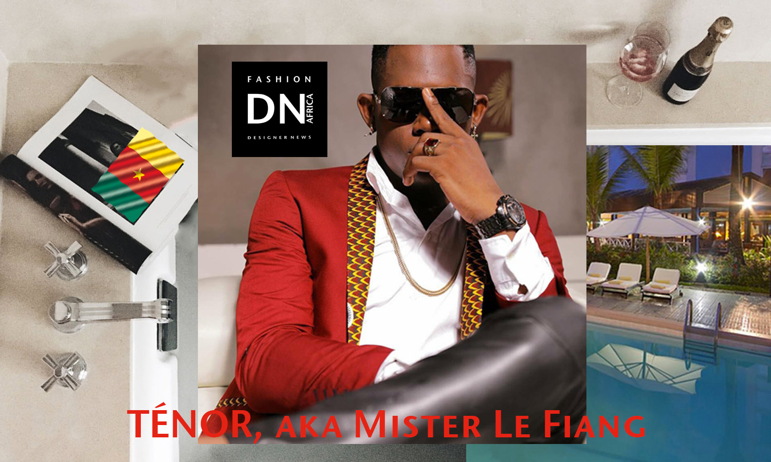 AFRICAN FASHION STYLE MAGAZINE-TÉNOR - TENOR, aka Mister Le Fiang - MARIE MBE-DN AFRICA-STUDIO 24 NIGERIA