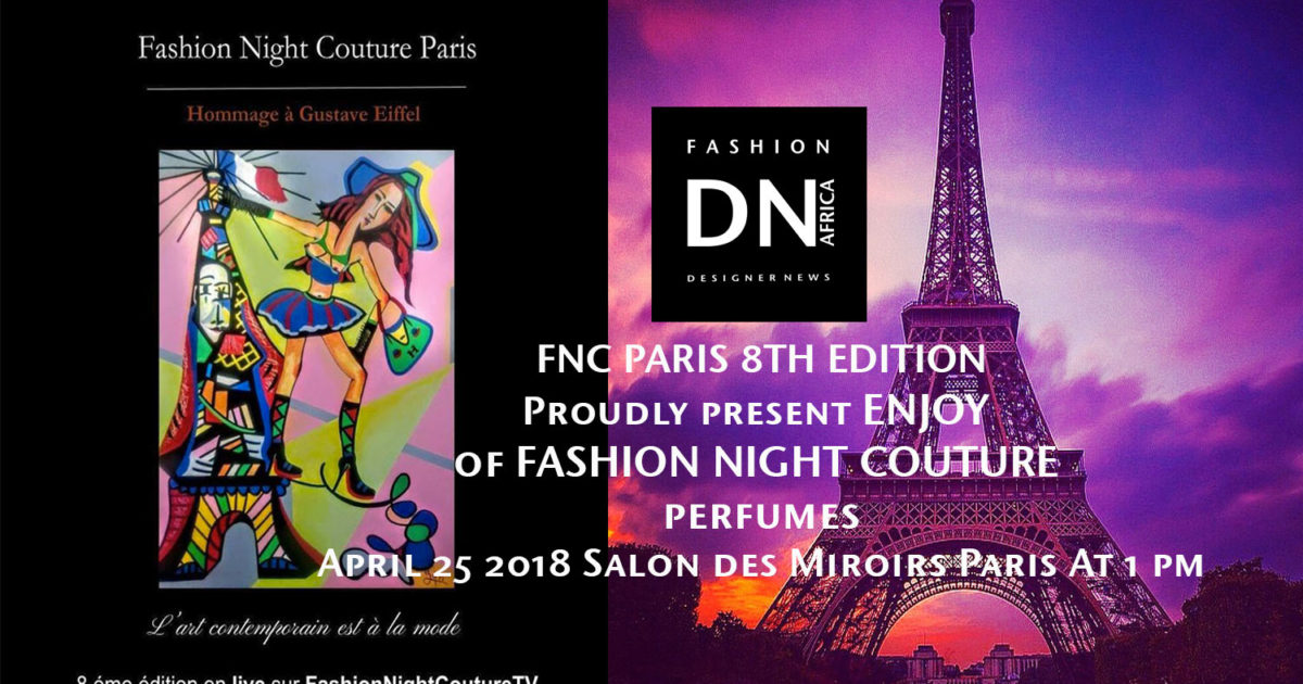 AFRICAN FASHION STYLE MAGAZINE - FASHION NIGHT COUTURE- PHILIPPE NOEL - KERI LYSE ANDERSON - PARFUME ENJOY PARIS - STUDIO 24 NIGERIA - DN AFRICA