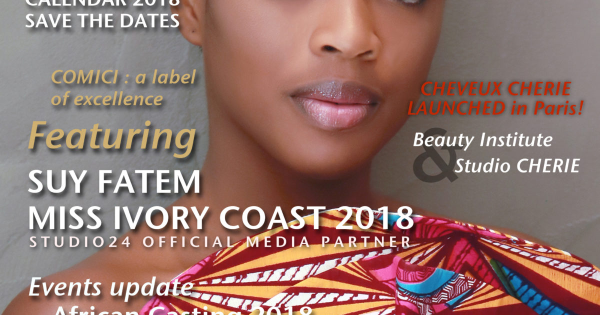 MISS COTE D'IVOIRE 2018 -AFRICAN FASHION STYLE MAGAZINE - SUY FATEM MISS IVORY COAST DNAFRICA-Cover-section-july-2018