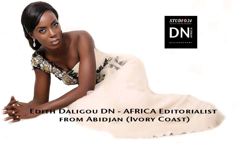 AFRICAN FASHION STYLE MAGAZINE - EDITH DALIGOU EDITORIALIST DN AFRICA - STUDIO 24 NIGERIA