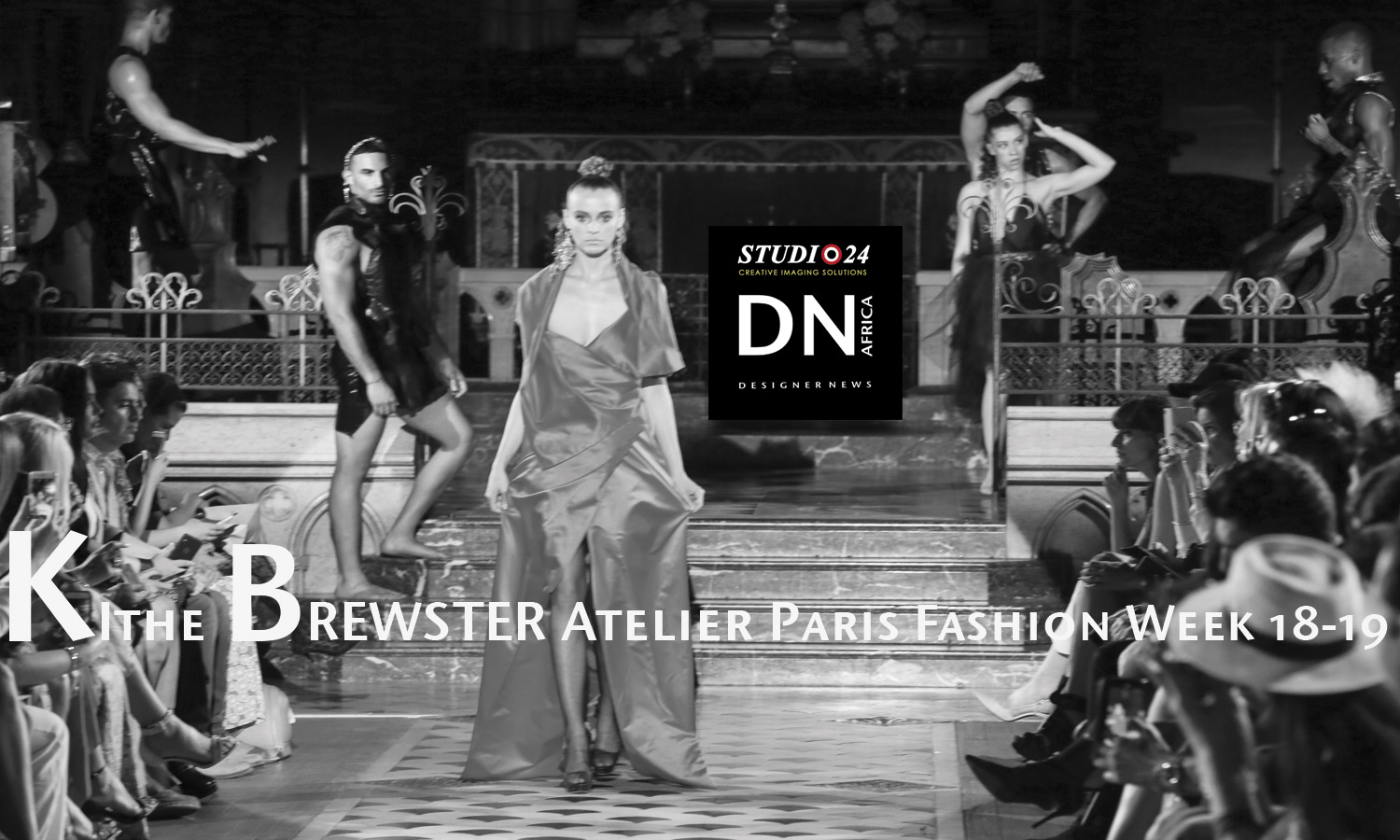 """AFRICAN FASHION STYLE MAGAZINE - Kithe Brewster's """"Art of Draping"""" PFW 18 - Media Partner DN MAG, DN AFRICA-STUDIO 24 NIGERIA - TOTEM FASHION"""