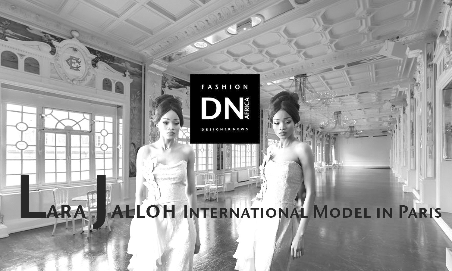 AFRICAN FASHION STYLE MAGAZINE - FASHION NIGHT COUTURE 2018 - DESIGNER TATIANA BEVIS - MODEL LARA JALLOH- Media Partner DN MAG, DN AFRICA -STUDIO 24 NIGERIA