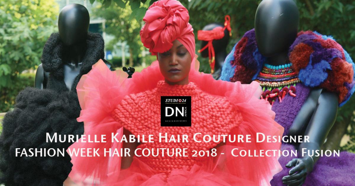 -Model Mariame Sakanoko - AFRICAN FASHION STYLE MAGAZINE - FASHION WEEK 2018 MURIELLE KABILE - HAIR Couture - COLLECTION FUSION - JARDIN PRIVE CANAL PLUS - Media Partner DN MAG, DN AFRICA-STUDIO 24 NIGERIA
