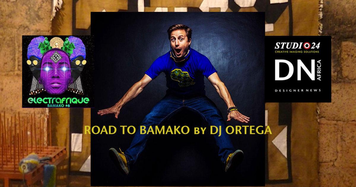 AFRICA FASHION STYLE MAGAZINE - ROAD TO BAMAKO by DJ ORTEGA - INNA MODJA – DN AFRICA and STUDIO 24 NIGERIA