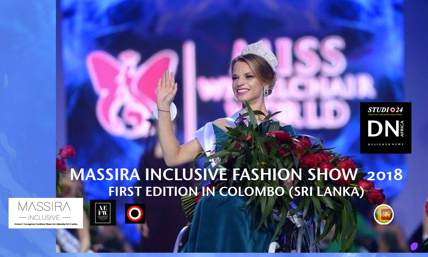 AFRICAN FASHION STYLE MAGAZINE- MASSIRA INCLUSIVE 2018 1st EDITION - ORGANIZER Studio FDO by Rex Christy Fernando - Colombo - Road Marine Drive Skri Lanka -DN AFRICA - STUDIO 24 NIGERIA - Asian & European Fashion Week in Colombo