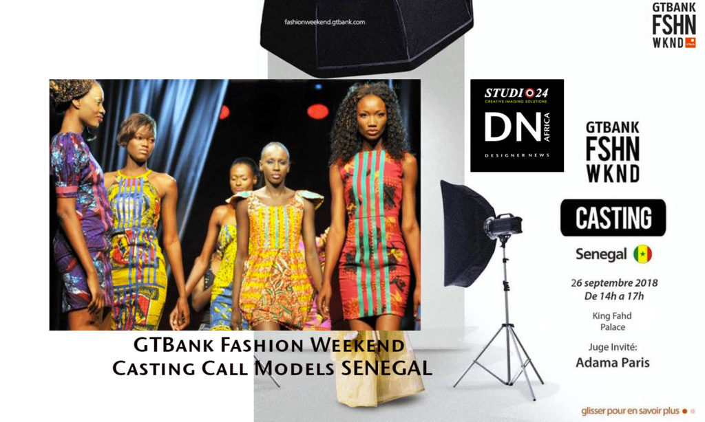 GTBANK FASHION WEEKEND CASTING CALL MODELS SENEGAL
