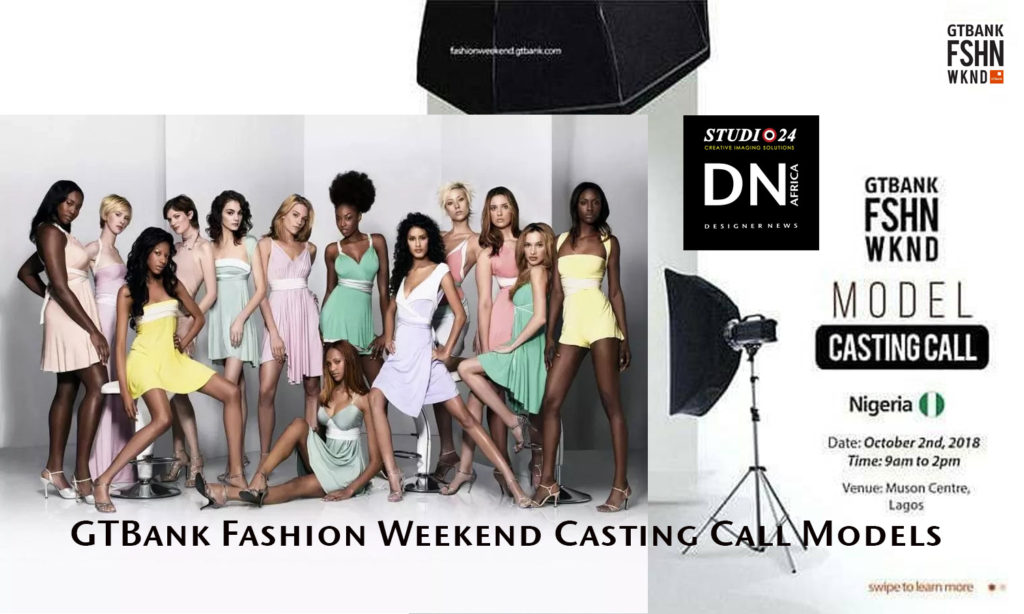GTBank Fashion Weekend Casting Call Models