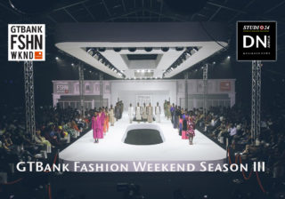 AFRICAN FASHION STYLE MAGAZINE - GTBank-Fashion-Weekend-Season-III - Media Partner DN MAG, DN AFRICA -STUDIO 24 NIGERIA - STUDIO 24 INTERNATIONAL