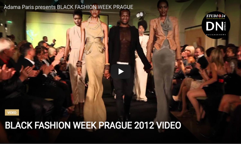 AFRICAN FASHION STYLE MAGAZINE - BLACK-FASHION-WEEK-PRAGUE-2012-Video - ORGANIZER Adama-Paris - Media Partner DN MAG, DN AFRICA-STUDIO 24 NIGERIA - STUDIO 24 INTERNATIONAL