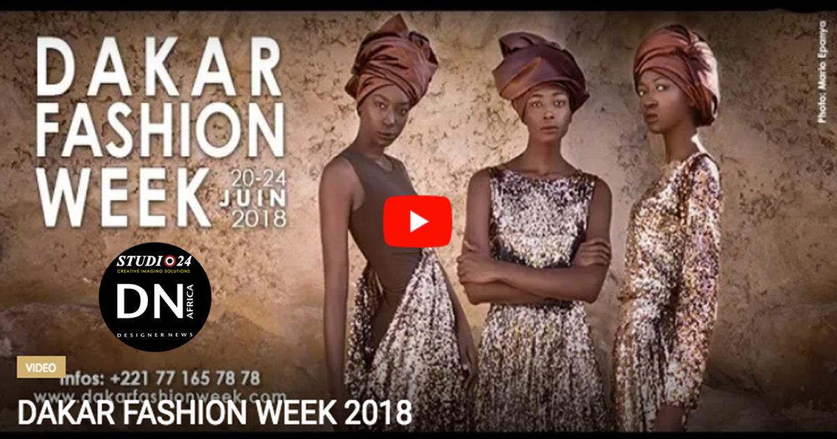 AFRICAN FASHION STYLE MAGAZINE -DAKAR-FASHION-WEEK-2018-Video - Fashion Africa - FA TV - ADAMA PARIS - Media Partner DN MAG, DN AFRICA-STUDIO 24 NIGERIA - STUDIO 24 INTERNATIONAL