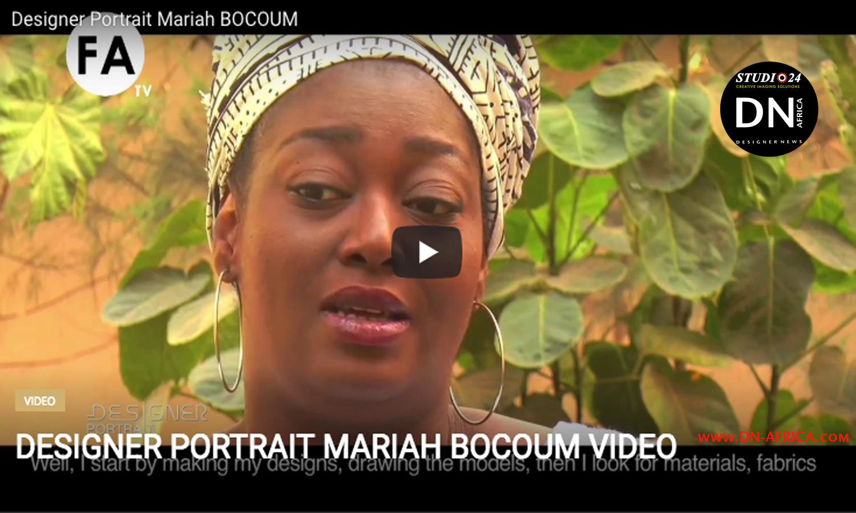 AFRICAN FASHION STYLE MAGAZINE - Designer-Portrait-Mariah-BOCOUM-Video - Media Partner DN MAG, DN AFRICA-STUDIO 24 NIGERIA - STUDIO 24 INTERNATIONAL