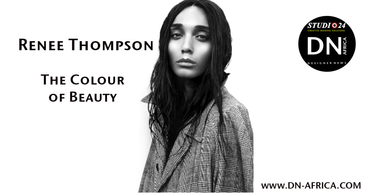 "Beauty Fashion Business: Renee Thompson ""The Colour Of Beauty"""