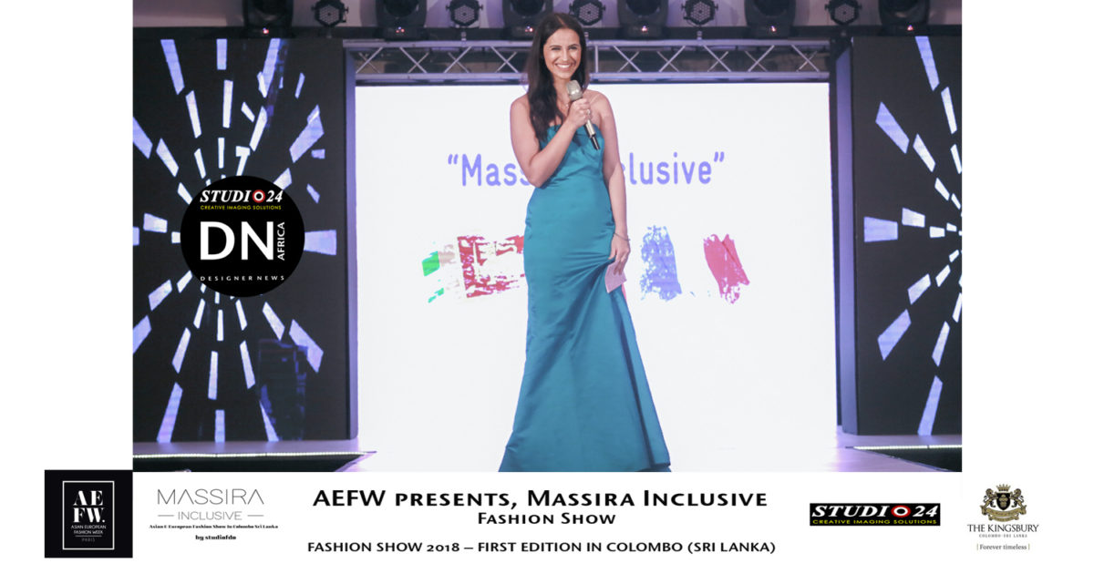 AFRICAN FASHION STYLE MAGAZINE -MASSIRA Inclusive Colombo Sri Lanka - MODELS-FASHION-SHOW-2018-Organization-of-event- Nawel-Benzaouia- Media Partner DN MAG, DN AFRICA -STUDIO 24 NIGERIA - STUDIO 24 INTERNATIONAL