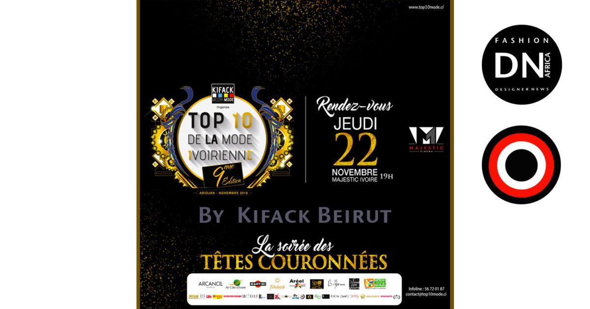 AFRICAN FASHION STYLE MAGAZINE - TOP 10 DE LA MODE IVOIRIENNE 2018 SEASON 9 - BEST INFLUENCER OF THE YEAR - ORGANIZER Kifack Beyrouth - ABIDJAN IVORY COAST - Official Media Partner DN AFRICA -STUDIO 24 NIGERIA - STUDIO 24 INTERNATIONAL - Ifeanyi Christopher Oputa MD AND CEO OF COLVI LIMITED AND STUDIO 24 - Location Majestic Ivoire of Sofitel Hotel Ivoire in Abidjan (Ivory Coast)