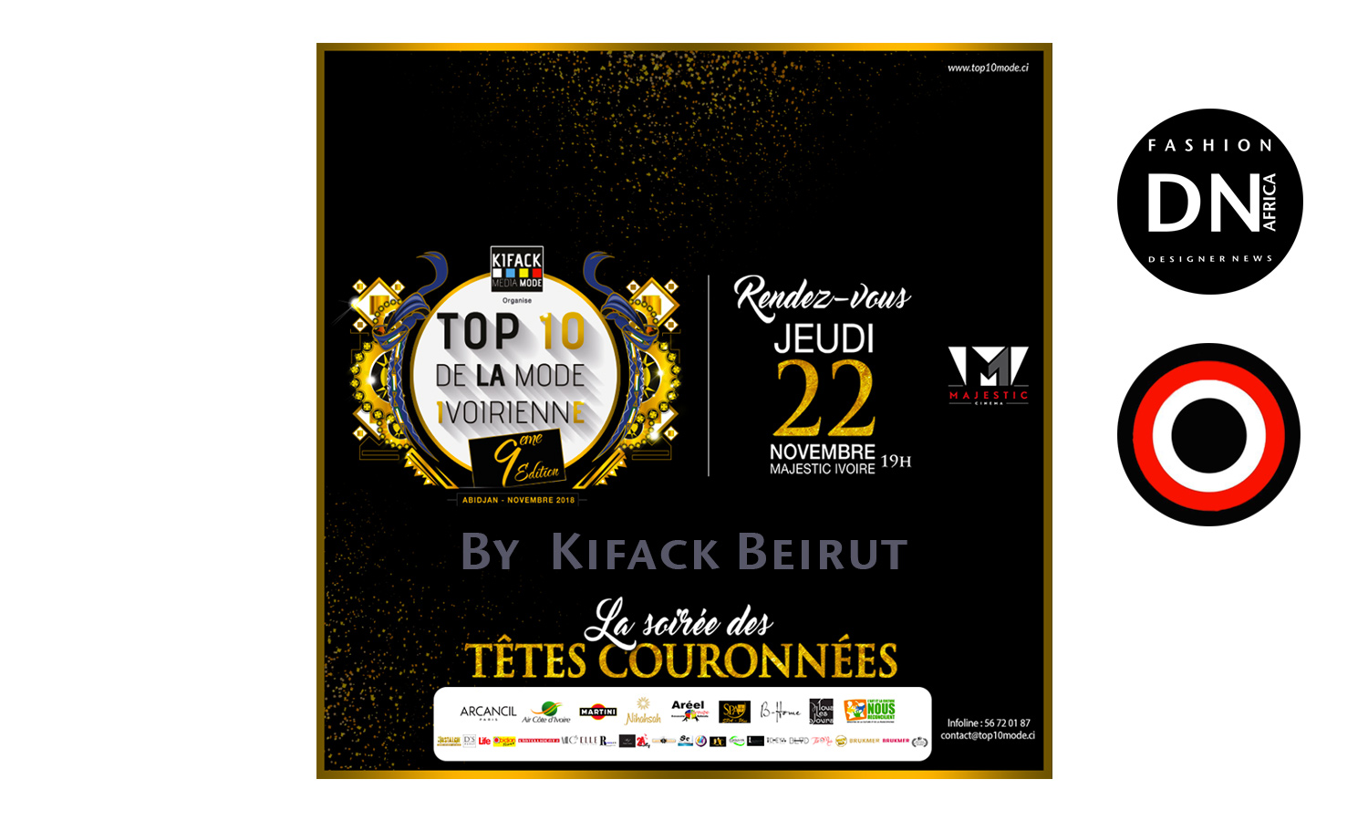 AFRICAN FASHION STYLE MAGAZINE - TOP 10 DE LA MODE IVOIRIENNE 2018 SEASON 9 - BEST INFLUENCER OF THE YEAR - ORGANIZER Kifack Beyrouth - ABIDJAN IVORY COAST - Official Media Partner DN AFRICA -STUDIO 24 NIGERIA - STUDIO 24 INTERNATIONAL - Ifeanyi Christopher Oputa MD AND CEO OF COLVI LIMITED AND STUDIO 24 - Location Majestic Ivoire of Sofitel Hotel Ivoire in Abidjan (Ivory Coast)