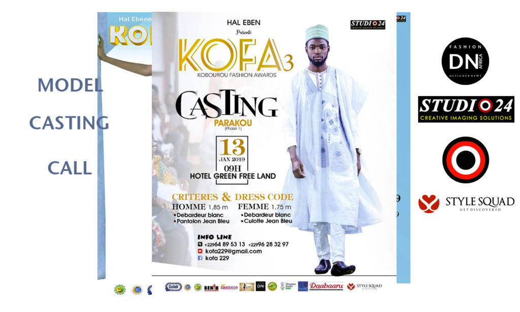 AFRICAN FASHION STYLE MAGAZINE – KOFA-3-MODEL-CASTING-CALL-2019-PARAKOU-BENIN-ORGANIZER HAL EBENE- Official Media Partner DN AFRICA -STUDIO 24 NIGERIA – STUDIO 24 INTERNATIONAL – Ifeanyi Christopher Oputa MD AND CEO OF COLVI LIMITED AND STUDIO 24