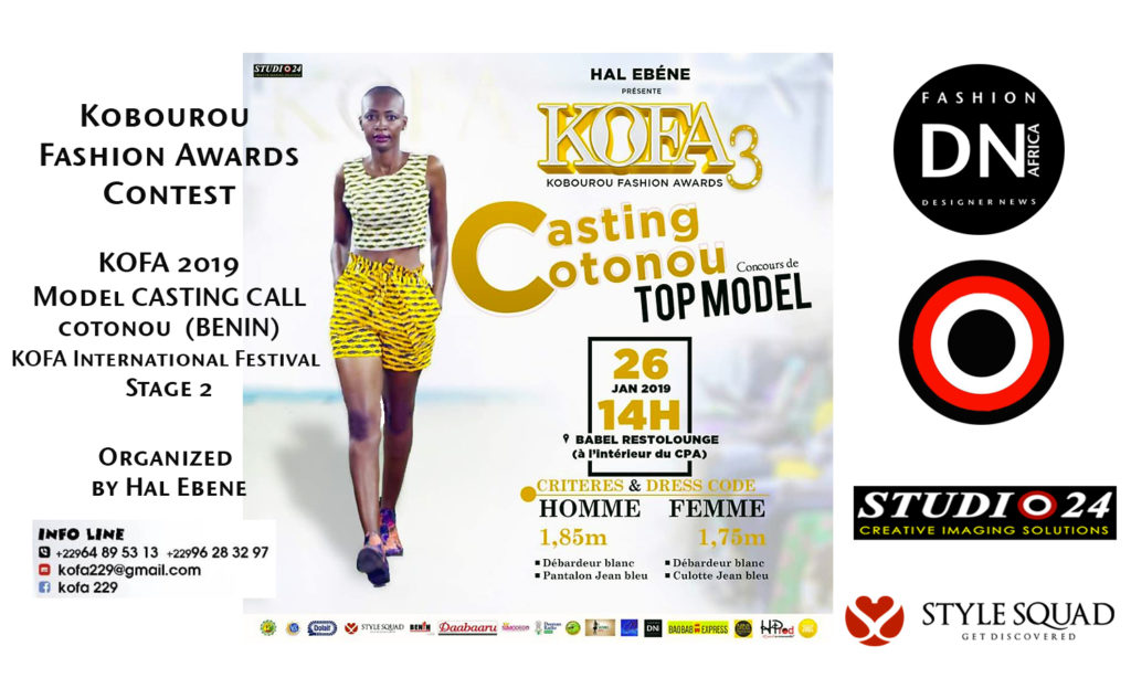 AFRICAN FASHION STYLE MAGAZINE – KOFA-Season 3-MODEL-CASTING-CALL-2019- Stage 2 – Cotonou-BENIN-ORGANIZER HAL EBENE- Official Media Partner DN AFRICA -STUDIO 24 NIGERIA – STUDIO 24 INTERNATIONAL – Ifeanyi Christopher Oputa MD AND CEO OF COLVI LIMITED AND STUDIO 24