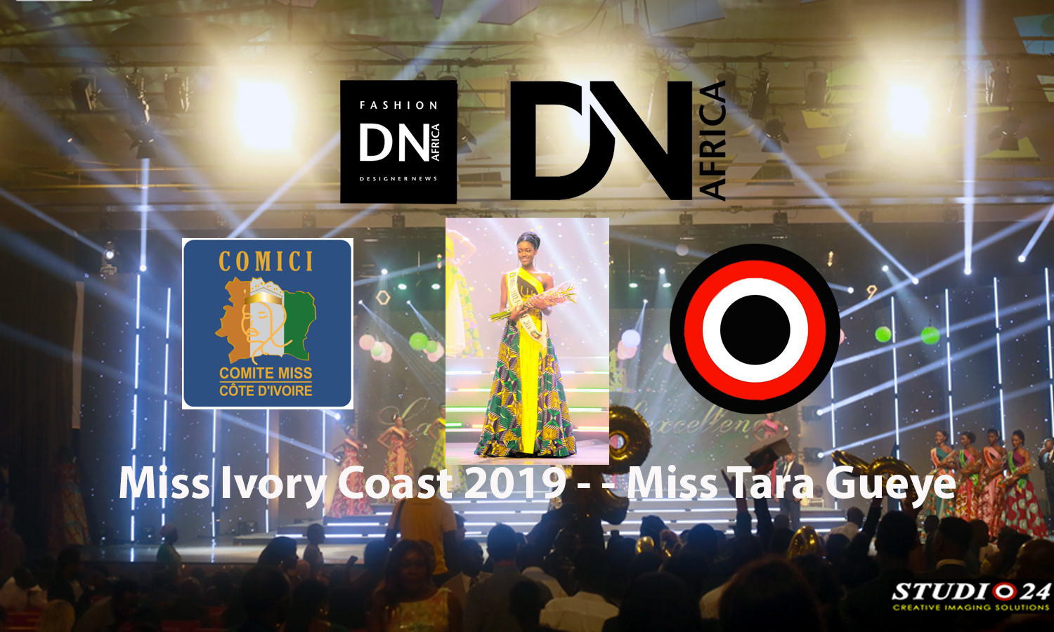 AFRICAN FASHION STYLE MAGAZINE – Miss Ivory Coast 2019 Miss Tara Gueye - Organizer Victor YAPOBI - Photographer DAN NGU - Official Media Partner DN AFRICA - STUDIO 24 NIGERIA - STUDIO 24 INTERNATIONAL - Ifeanyi Christopher Oputa MD AND CEO OF COLVI LIMITED AND STUDIO 24 - CHEVEUX CHERIE and CHEVEUX CHERIE STUDIO BY MARIEME DUBOZ- Fashion Editor Nahomie NOOR COULIBALY