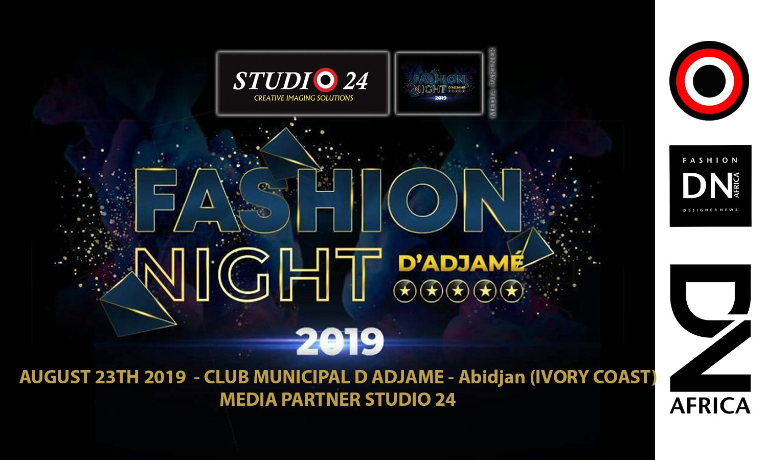 AFRICAN FASHION STYLE MAGAZINE - Fashion Night d'Adjamé 2019 - 5th EDITIONby SOULEY DESIGN - Photographer DAN NGU - Official Media Partner DN AFRICA - STUDIO 24 NIGERIA - STUDIO 24 INTERNATIONAL - Ifeanyi Christopher Oputa MD AND CEO OF COLVI LIMITED AND STUDIO 24 - CHEVEUX CHERIE and CHEVEUX CHERIE STUDIO BY MARIEME DUBOZ- Fashion Editor Nahomie NOOR COULIBALY