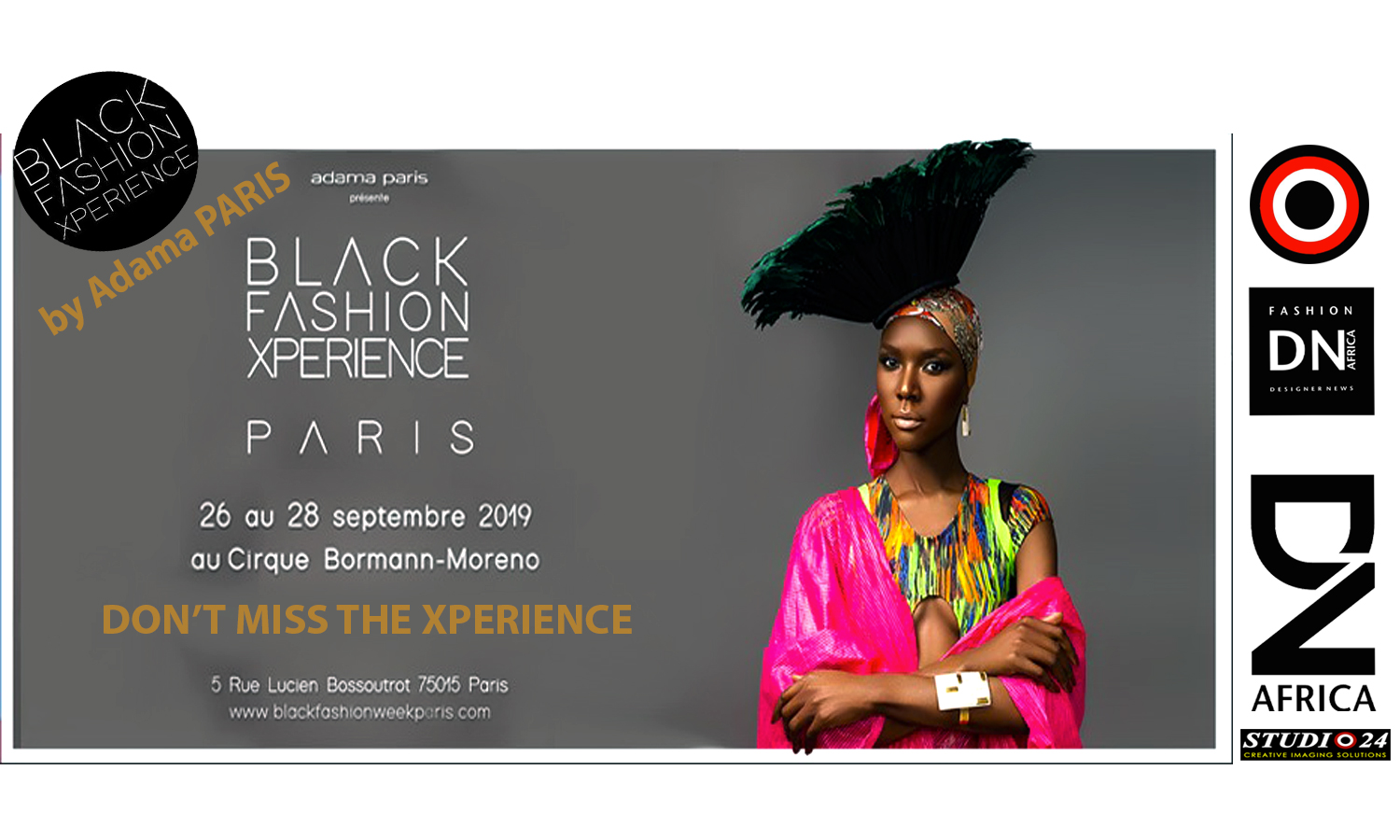 AFRICAN FASHION STYLE MAGAZINE - Black Fashion Xperience 2019 by Adama Paris - Photographer DAN NGU - Official Media Partner DN AFRICA - STUDIO 24 NIGERIA - STUDIO 24 INTERNATIONAL - Ifeanyi Christopher Oputa MD AND CEO OF COLVI LIMITED AND STUDIO 24 - CHEVEUX CHERIE and CHEVEUX CHERIE STUDIO BY MARIEME DUBOZ- Fashion Editor Nahomie NOOR COULIBALY