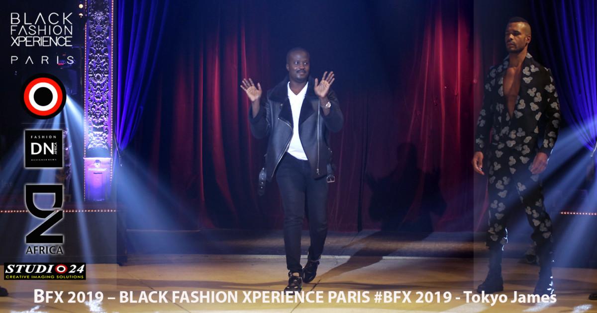 BFX 2019 – BLACK FASHION XPERIENCE PARIS #BFX 2019 by Adama Paris - Designer Tokyo James