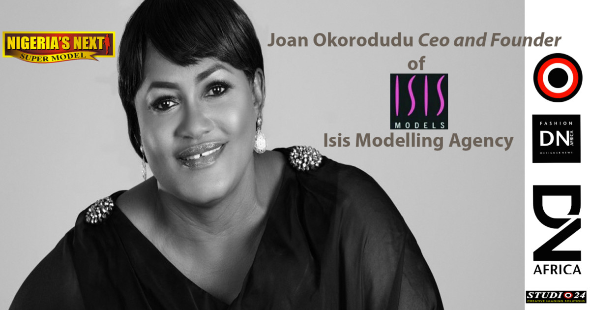 AFRICAN FASHION STYLE MAGAZINE - JOAN OKORODUDU Ceo and Founder of ISIS MODEL AFRICA and NIGERIA S NEXT SUPER MODEL - NNSM Edition 13 Location Lagos Nigeria - PR Indirâh Events and Communication - Photographer DAN NGU - Official Media Partner DN AFRICA - STUDIO 24 NIGERIA - STUDIO 24 INTERNATIONAL - Ifeanyi Christopher Oputa MD AND CEO OF COLVI LIMITED AND STUDIO 24 - CHEVEUX CHERIE and CHEVEUX CHERIE STUDIO BY MARIEME DUBOZ- Fashion Editor Nahomie NOOR COULIBALY