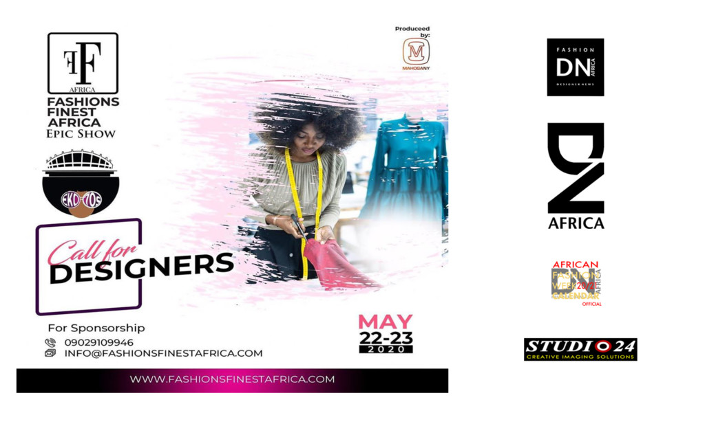 AFRICAN FASHION STYLE MAGAZINE – FASHION FINEST AFRICA EPIC SHOWS CALL FOR DESIGNERS 2020 – Produce by MAHOGANY – Location Balmoral Convention Center, Lagos Nigeria – Photographer DAN NGU – Media Partner DN AFRICA – STUDIO 24 NIGERIA – STUDIO 24 INTERNATIONAL – Ifeanyi Christopher Oputa MD AND CEO OF COLVI LIMITED AND STUDIO 24 – CHEVEUX CHERIE and CHEVEUX CHERIE STUDIO BY MARIEME DUBOZ- Fashion Editor Nahomie NOOR COULIBALY