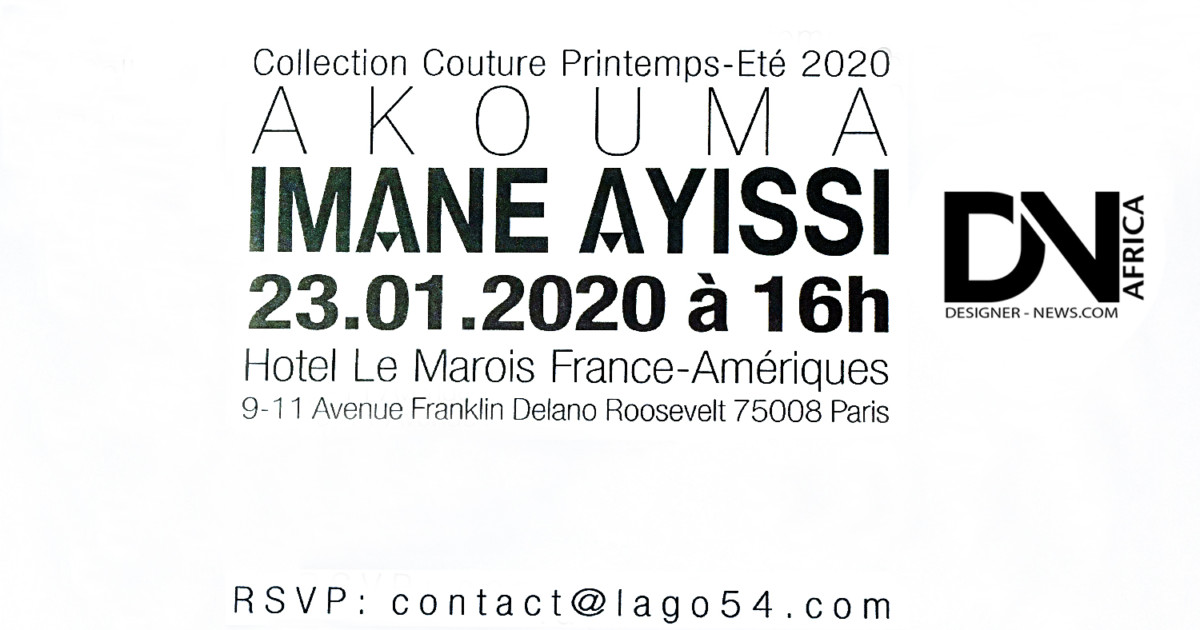 AFRICAN FASHION STYLE MAGAZINE - Imane-Ayissi-Couture-Spring-2020 - Collection Akouma - PR Lago 54 - Location Hotel Le Marois - Photographer DAN NGU - Media Partner DN AFRICA - STUDIO 24 NIGERIA - STUDIO 24 INTERNATIONAL - Ifeanyi Christopher Oputa MD AND CEO OF COLVI LIMITED AND STUDIO 24 - CHEVEUX CHERIE and CHEVEUX CHERIE STUDIO BY MARIEME DUBOZ- Fashion Editor Nahomie NOOR COULIBALY