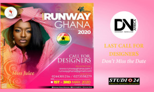 AFRICAN FASHION STYLE MAGAZINE – RUNWAY-GHANA-INTERNATIONAL-2020-Last-Call-for-Designers – Junta Morris-Kennedy Liberia Fashion Ambassador Owner & Founder Runway Liberia International – Photographer DAN NGU – Media Partner DN AFRICA – STUDIO 24 NIGERIA – STUDIO 24 INTERNATIONAL – Ifeanyi Christopher Oputa MD AND CEO OF COLVI LIMITED AND STUDIO 24 – CHEVEUX CHERIE and CHEVEUX CHERIE STUDIO BY MARIEME DUBOZ- Fashion Editor Nahomie NOOR COULIBALY