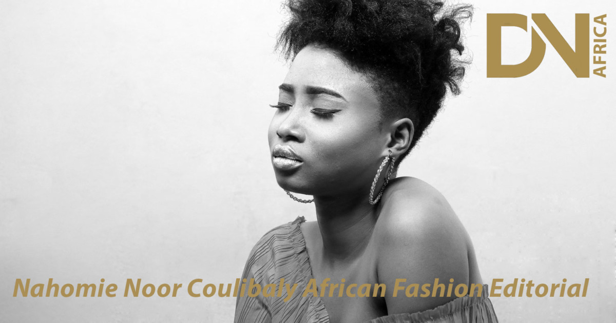 AFRICAN FASHION STYLE MAGAZINE - Nahomie Noor Coulibaly - African Fashion Editorial - Photographer DAN NGU - Media Partner DN AFRICA - STUDIO 24 NIGERIA - STUDIO 24 INTERNATIONAL - Ifeanyi Christopher Oputa MD AND CEO OF COLVI LIMITED AND STUDIO 24 - Nahomie NOOR COULIBALY