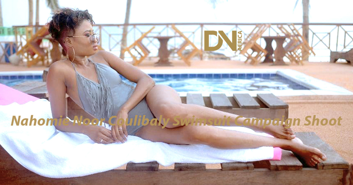 AFRICAN FASHION STYLE MAGAZINE - FASHION MAGAZINE - Nahomie-Noor-Coulibaly-Swimsuit-Campaign-Shoot - Location Assinie Mafia - Ivory Coast - Cover Shoot by Franck DUSTY - Photographer DAN NGU - Media Partner DN AFRICA - STUDIO 24 NIGERIA - STUDIO 24 INTERNATIONAL - Ifeanyi Christopher Oputa MD AND CEO OF COLVI LIMITED AND STUDIO 24 - Nahomie NOOR COULIBALY